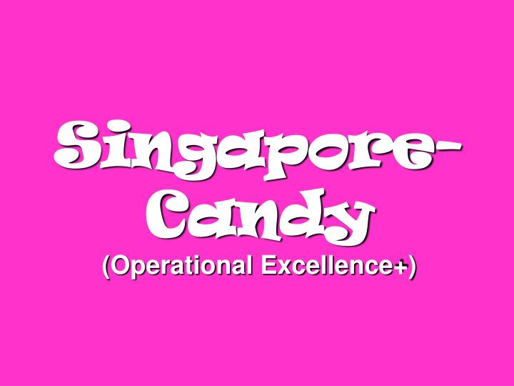 Singapore-Candy