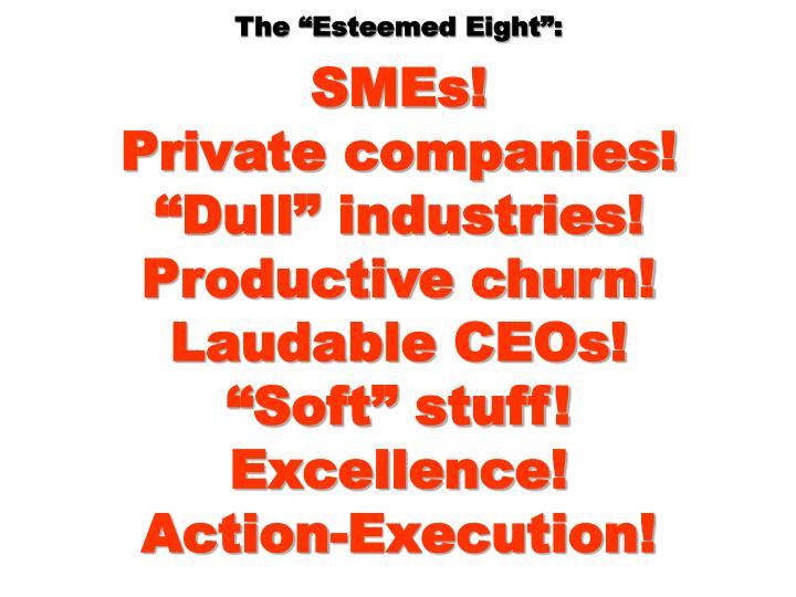 "The ""Esteemed Eight"":"