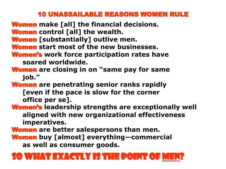 10 UNASSAILABLE REASONS WOMEN RULE