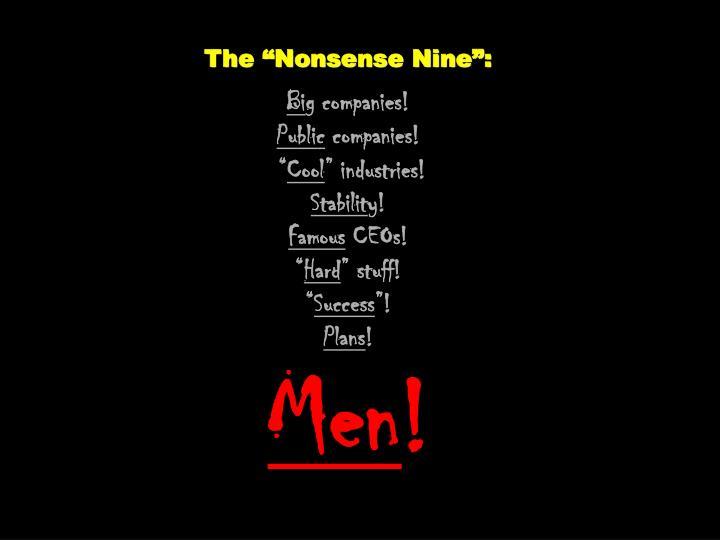 "The ""Nonsense Nine"":"