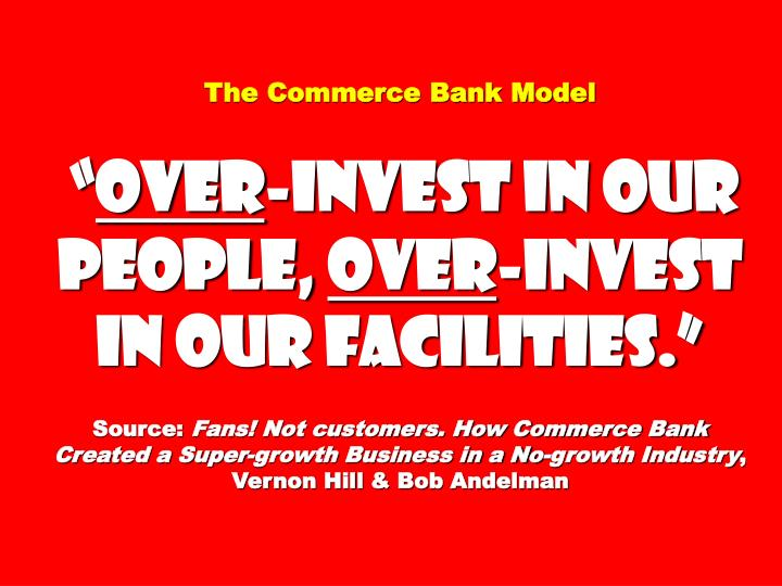 The Commerce Bank Model