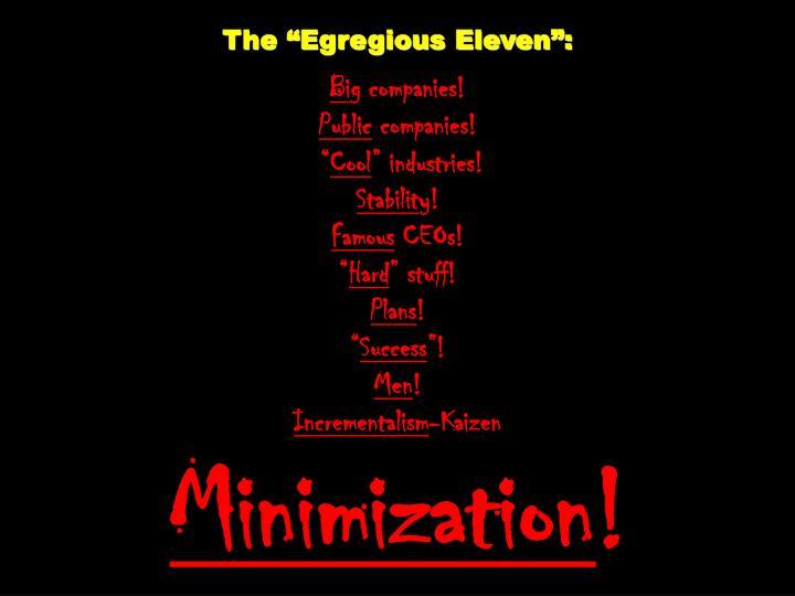 "The ""Egregious Eleven"":"