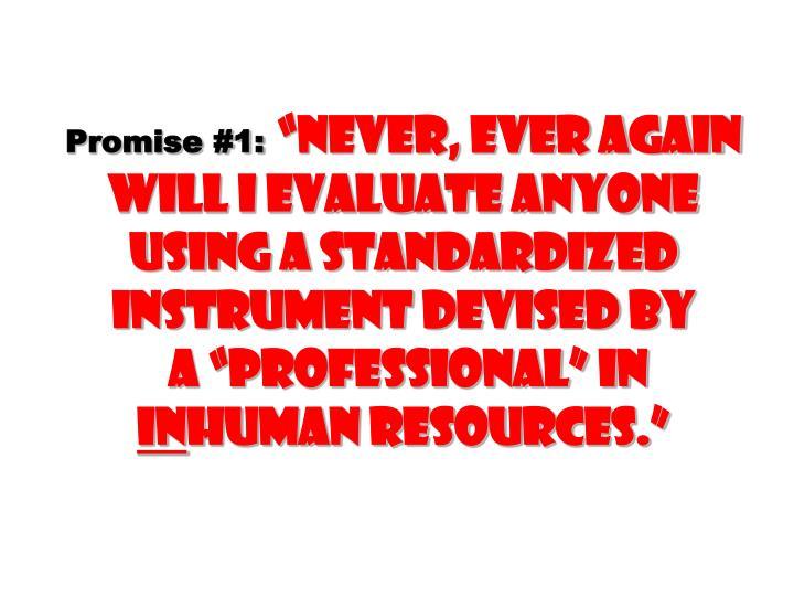 Promise #1: