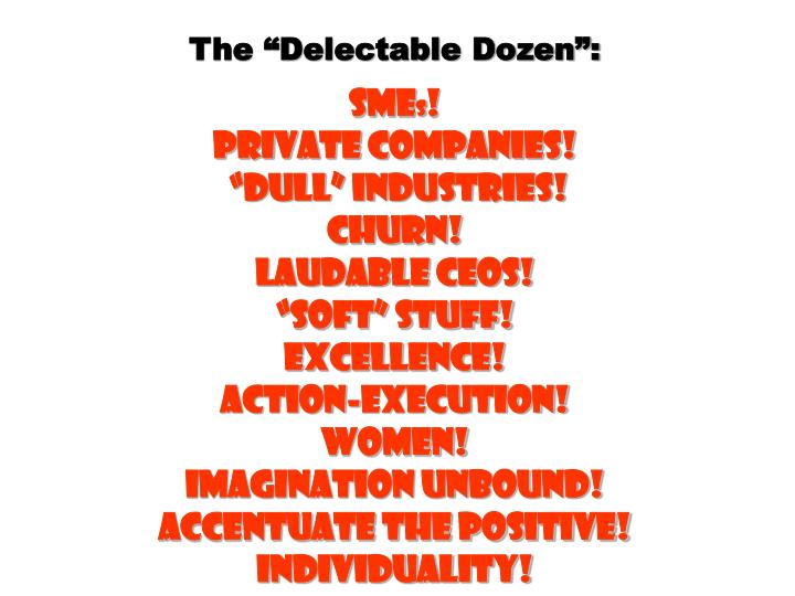 "The ""Delectable Dozen"":"