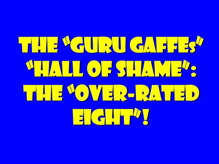 "The ""guru Gaffe"