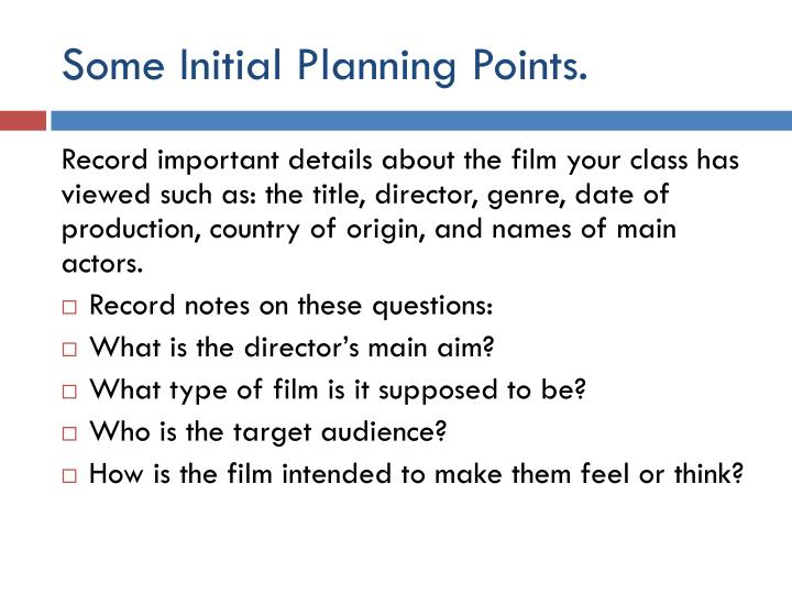 Some Initial Planning Points.