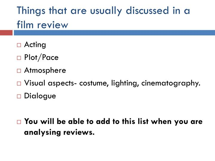 Things that are usually discussed in a film review