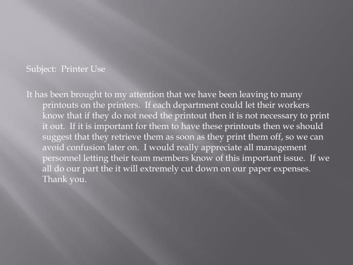 Subject:  Printer Use