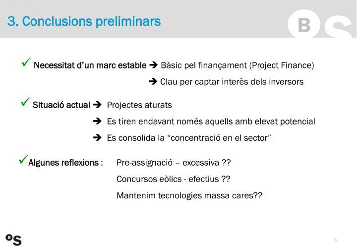 3. Conclusions preliminars