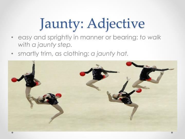 Jaunty: Adjective