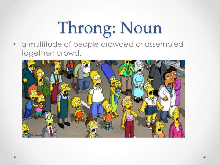 Throng: Noun