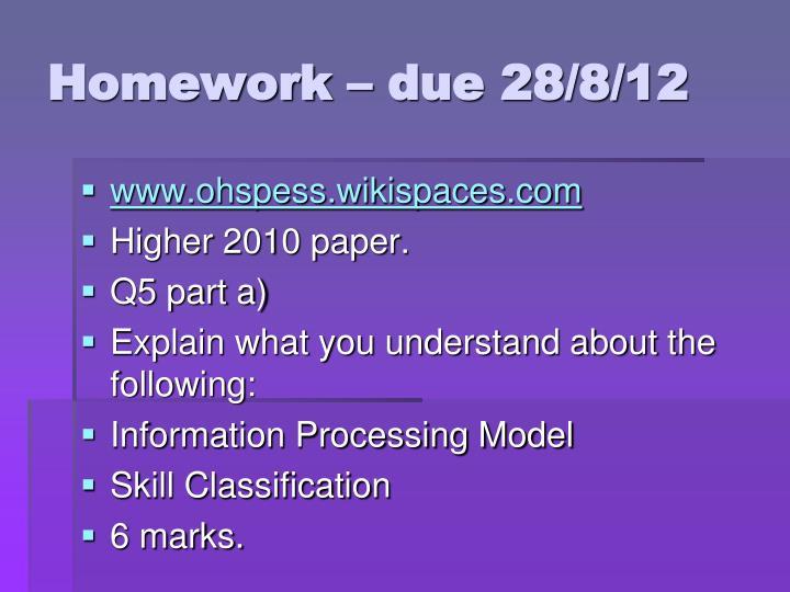 Homework – due 28/8/12