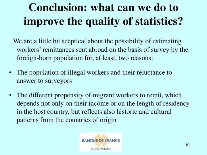 Conclusion: what can we do to improve the quality of statistics?