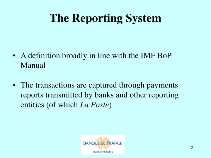 The reporting system