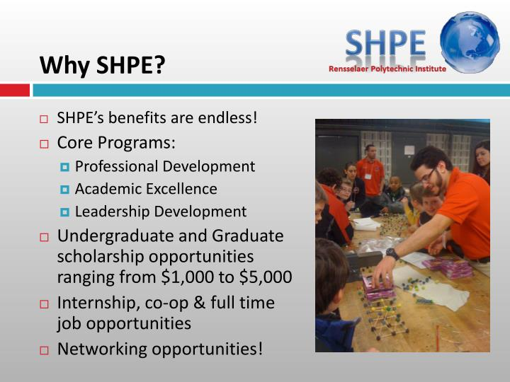 Why SHPE?