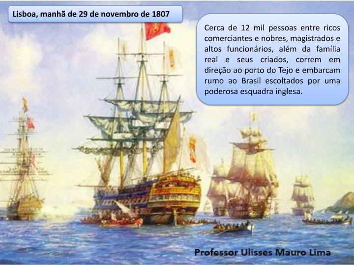 Lisboa, manhã de 29 de novembro de 1807