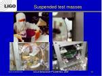 suspended test masses