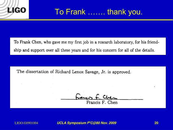 To Frank ……. thank you.