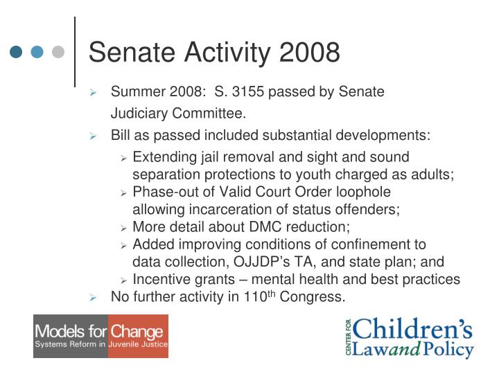 Senate Activity 2008