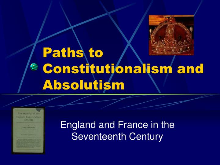 essay constitutionalism absolutism