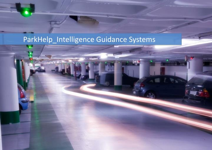 ParkHelp_Intelligence Guidance Systems
