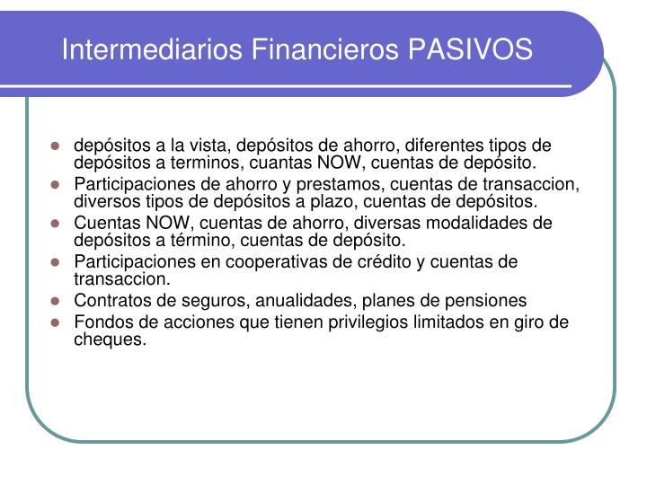 Intermediarios Financieros PASIVOS