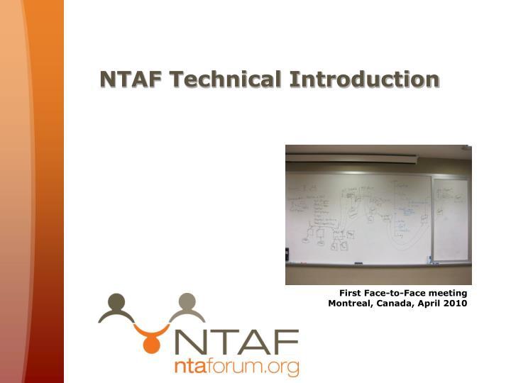 NTAF Technical Introduction