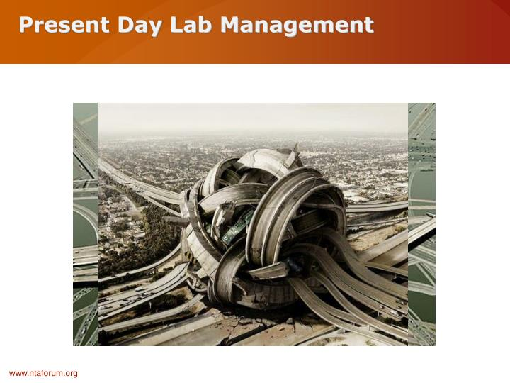 Present Day Lab Management