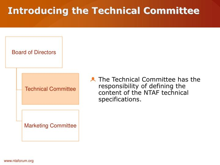 Introducing the Technical Committee