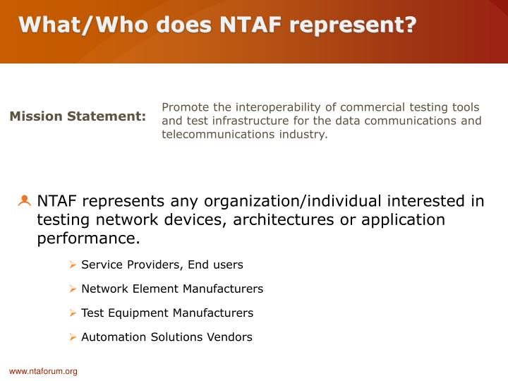 What/Who does NTAF represent?