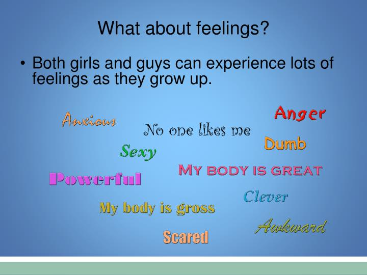 What about feelings?