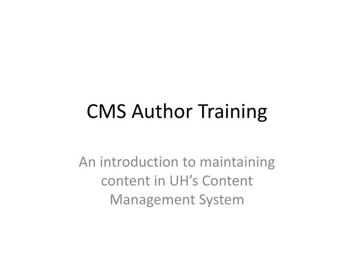 CMS Author Training