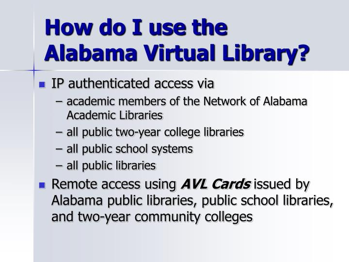 How do I use the Alabama Virtual Library?