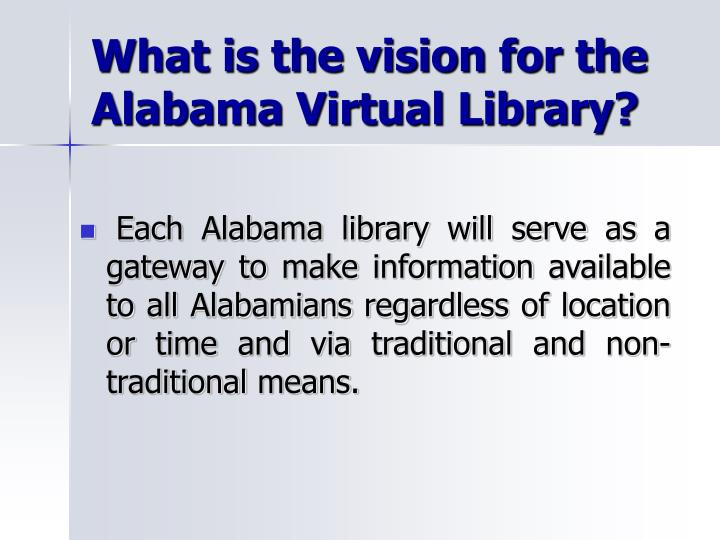 What is the vision for the Alabama Virtual Library?