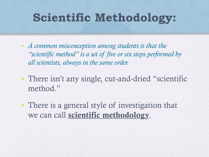 Scientific Methodology: