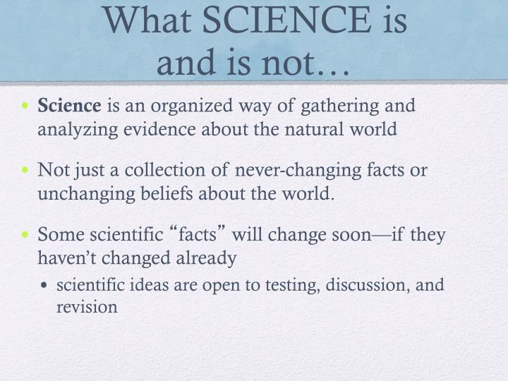 What SCIENCE is