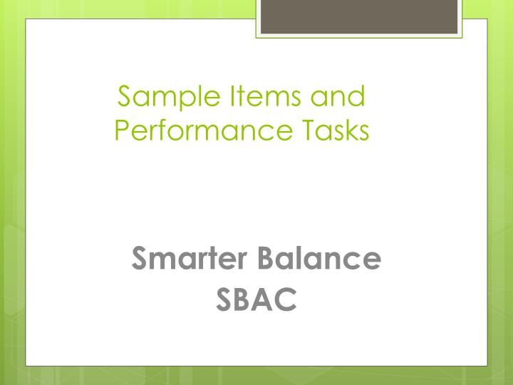 Sample Items and Performance Tasks