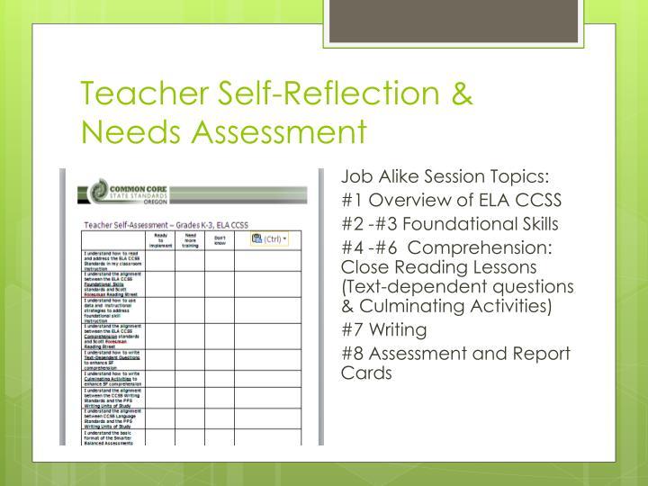 Teacher Self-Reflection & Needs Assessment