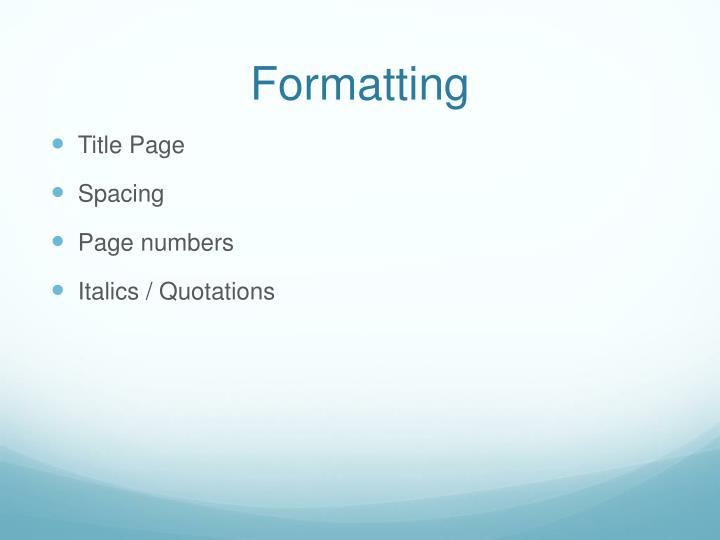 Formatting