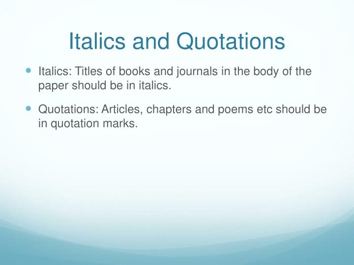 Italics and Quotations