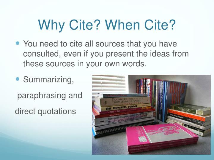 Why Cite? When Cite?