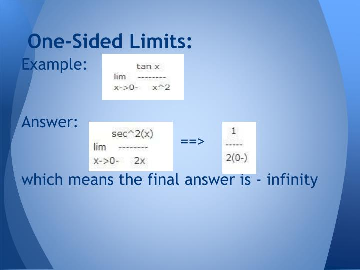 One-Sided Limits: