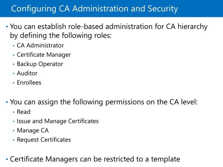 Configuring CA Administration and Security