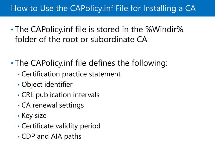 How to Use the CAPolicy.inf File for Installing a CA