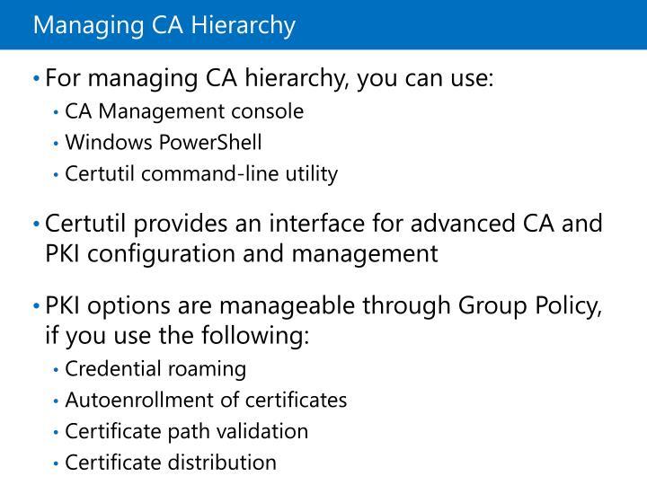 Managing CA Hierarchy