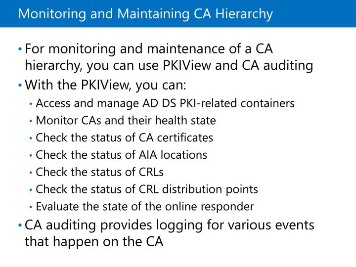 Monitoring and Maintaining CA Hierarchy
