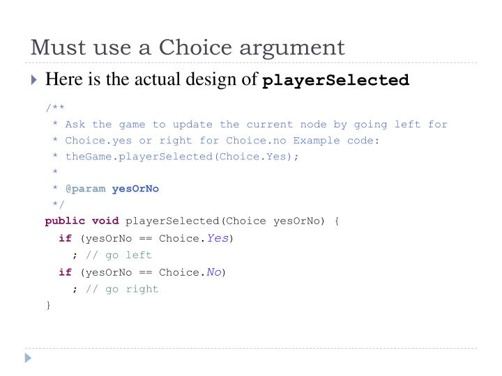 Must use a Choice argument