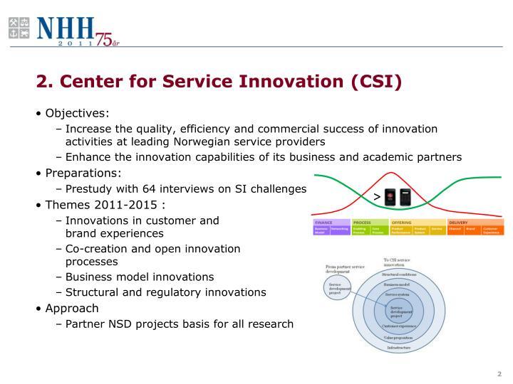 2. Center for Service