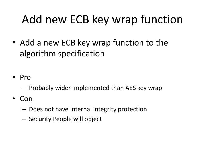 Add new ECB key wrap function