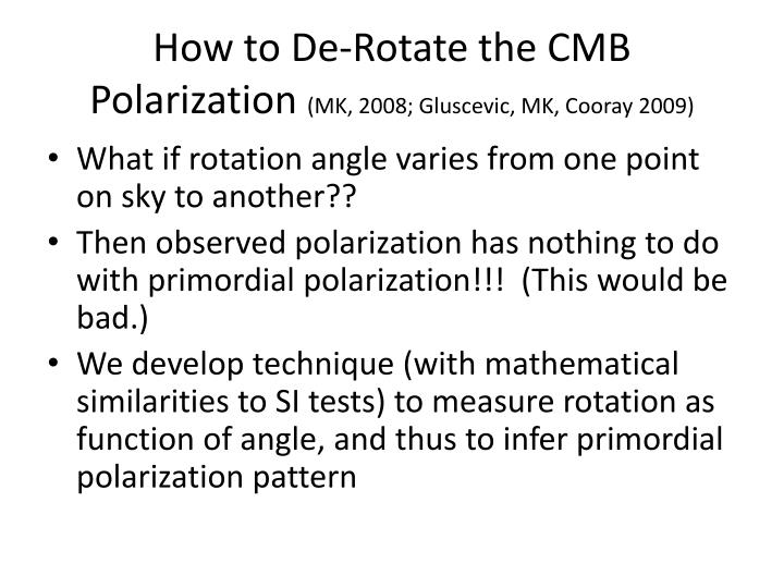 How to De-Rotate the CMB Polarization